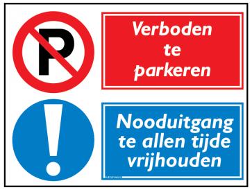 Verboden te parkeren / Nooduitgang te allen tijde vrijhouden