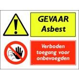 GEVAAR Asbest / Verboden toegang voor onbevoegden