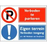 Verboden te parkeren / Eigen terrein verboden toegang