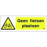 Geen fietsen plaatsen 30 x 10 cm